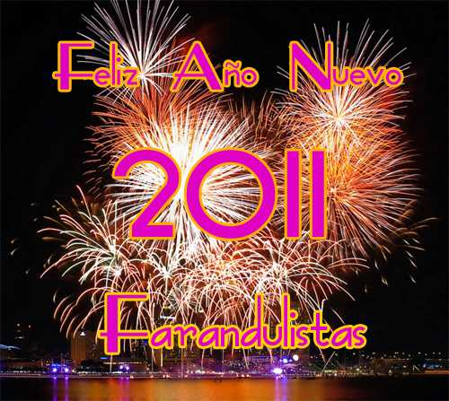 Feliz 2011 Farandulistas - Happy New Year!!!