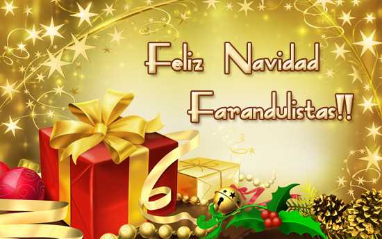 Feliz Navidad 2011 Farandulistas!!! Merry Christmas!!!