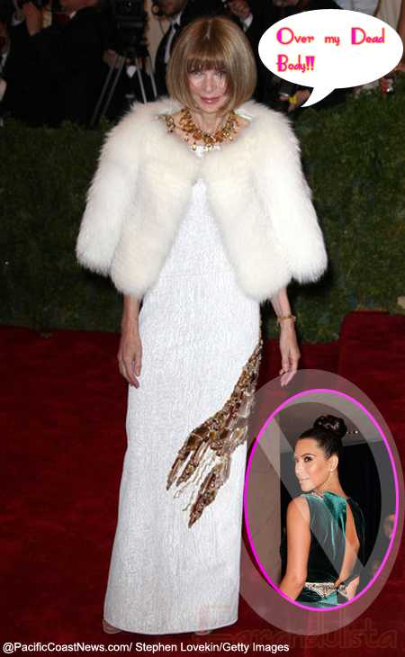 Anna Wintour no es fan de Kim Kardashian - HA!!!
