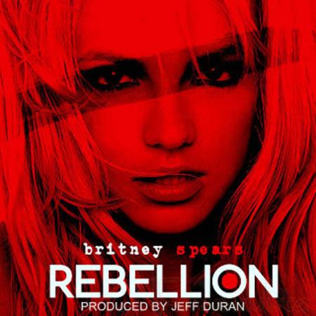 Sobre el nuevo album y el single Rebellion de Britney Spears